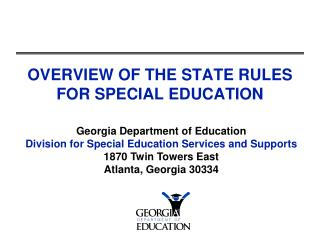 OVERVIEW OF THE STATE RULES FOR SPECIAL EDUCATION