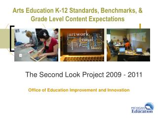 Arts Education K-12 Standards, Benchmarks, &  Grade Level Content Expectations