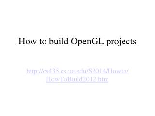 How to build OpenGL projects