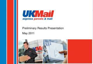 Preliminary Results Presentation May 2011