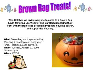 Brown Bag Treats!