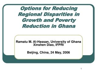 Options for Reducing Regional Disparities in Growth and Poverty Reduction in Ghana