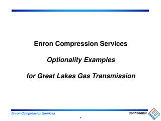 Enron Compression Services Optionality Examples for Great Lakes Gas Transmission