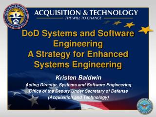 DoD Systems and Software Engineering A Strategy for Enhanced Systems Engineering