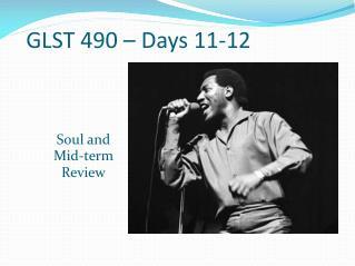 GLST 490 – Days 11-12