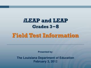 i LEAP  and LEAP  Grades 3 −8
