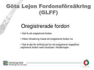 Göta Lejon Fordonsförsäkring (GLFF)