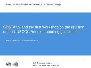 SBSTA 32 and the first workshop on the revision of the UNFCCC Annex I reporting guidelines