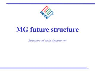 MG future structure Structure of each department