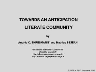 TOWARDS  AN ANTICIPATION LITERATE COMMUNITY