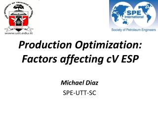 Production Optimization: Factors affecting cV ESP