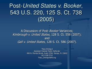 Post- United States v. Booker ,  543 U.S. 220, 125 S. Ct. 738 (2005)