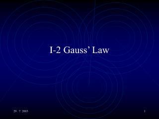 I-2 Gauss' Law