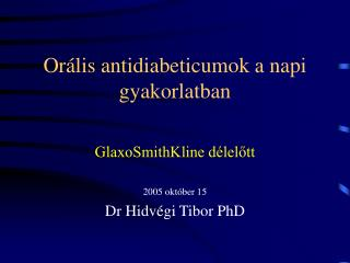 Or á lis antidiabeticumok a napi gyakorlatban