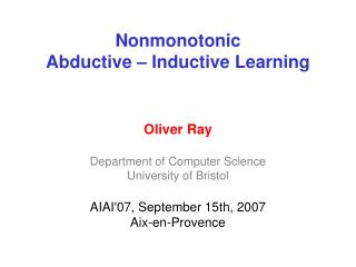 Nonmonotonic  Abductive � Inductive Learning