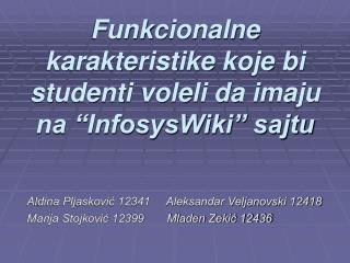 """Funk c ionalne karakteristike koje bi studenti voleli da imaju na """"InfosysWiki"""" sajtu"""