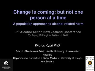 Kypros Kypri PhD School of Medicine & Public Health, University of Newcastle,  Australia