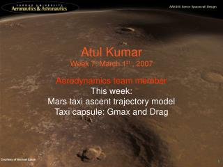 Atul Kumar Week 7: March 1 st  , 2007
