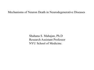 Shahana S. Mahajan, Ph.D Research Assistant Professor NYU School of Medicine.