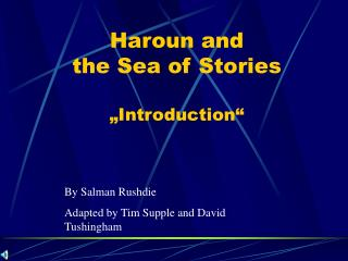 "Haroun and  the Sea of Stories ""Introduction"""