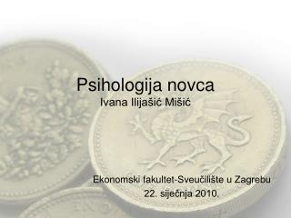 Psihologija novca Ivana Ilijašić Mišić