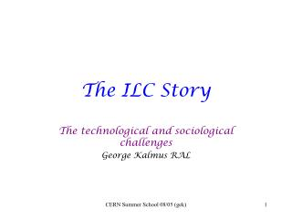 The ILC Story