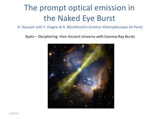 The prompt optical emission in  the Naked Eye Burst
