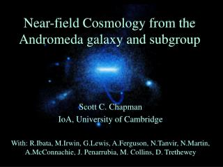 Near-field Cosmology from the Andromeda galaxy and subgroup