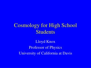 Cosmology for High School Students