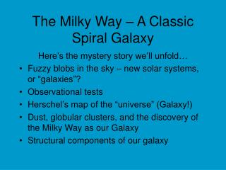 The Milky Way – A Classic Spiral Galaxy