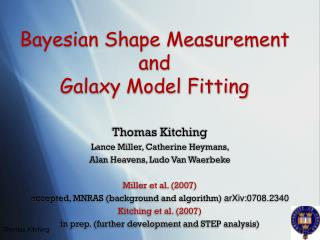 Bayesian Shape Measurement and  Galaxy Model Fitting