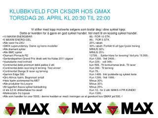 KLUBBKVELD FOR CKSØR HOS GMAX TORSDAG 26. APRIL KL 20:30 TIL 22:00