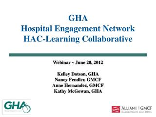 GHA  Hospital Engagement Network HAC-Learning Collaborative