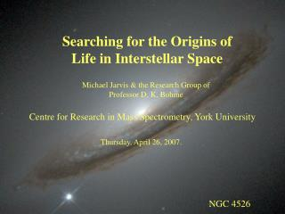 Searching for the Origins of Life in Interstellar Space