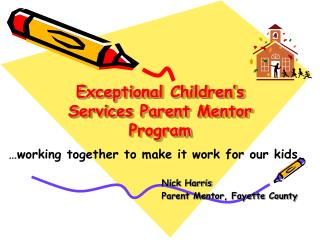 Exceptional Children's Services Parent Mentor Program