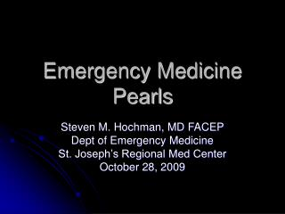 Emergency Medicine Pearls