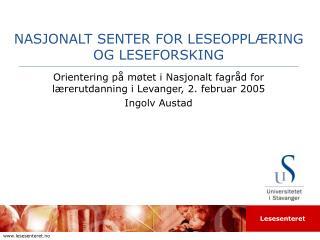 NASJONALT SENTER FOR LESEOPPLÆRING OG LESEFORSKING
