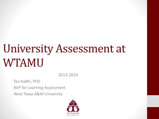 University Assessment at WTAMU