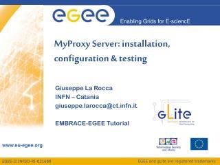 MyProxy Server: installation, configuration & testing