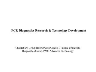 Chakrabarti Group (Bionetwork Control), Purdue University