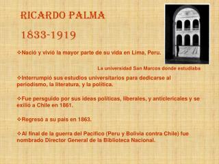 Ricardo Palma 1833-1919