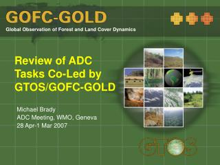 Review of ADC Tasks Co-Led by GTOS/GOFC-GOLD
