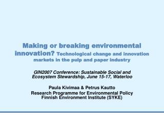 GIN2007 Conference: Sustainable Social and Ecosystem Stewardship, June 15-17, Waterloo
