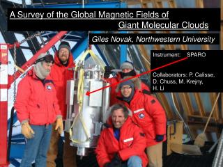 A Survey of the Global Magnetic Fields of Giant Molecular Clouds