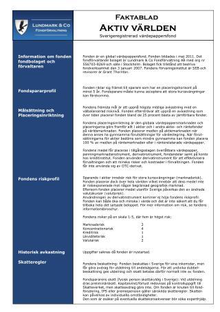 Information om fonden  fondbolaget och förvaltaren  Fondspararprofil Målsättning och