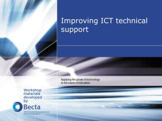 Improving ICT technical support
