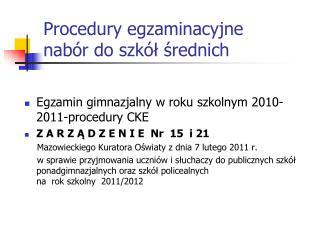 Procedury egzaminacyjne  nabór do szkół średnich
