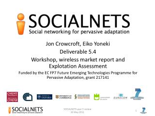 Jon Crowcroft, Eiko Yoneki Deliverable 5.4