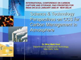 Science & Technology  Perspectives on CCS for Carbon Management in  Atmosphere