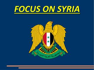 FOCUS ON SYRIA